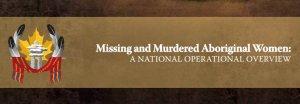 Правительство Канады: число пропавших и убитых аборигенок в докладе полиции занижено, мы начинаем своё расследование
