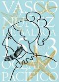 В Институте Сервантеса в Москве проходит выставка «Нуньес де Бальбоа. К 500-летию открытия Тихого океана»