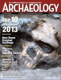 Десять самых важных открытий в археологии в 2013 году по версии журнала Archaeology